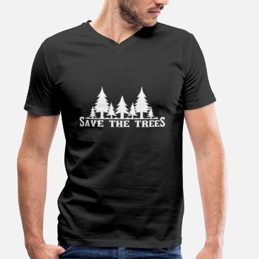 Trees Save the trees - Men's Organic V-Neck T-Shirt by Stanley & Stella