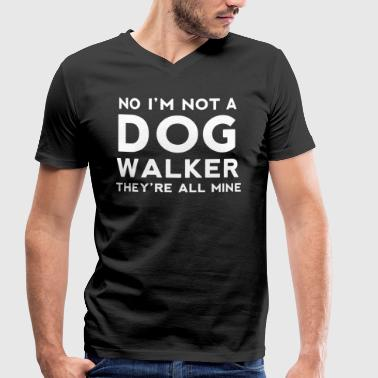 Not a Dog Walker! - Men's Organic V-Neck T-Shirt by Stanley & Stella