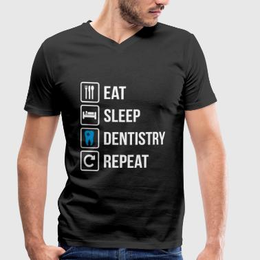 Dental Eat Sleep Dentistry Repeat - Men's Organic V-Neck T-Shirt by Stanley & Stella