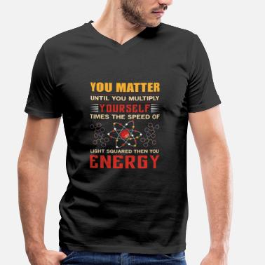 You Matter You matter - Men's Organic V-Neck T-Shirt by Stanley & Stella