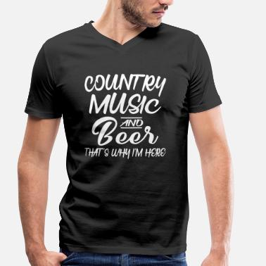 Funny Country Music Country Music And Beer - Men's Organic V-Neck T-Shirt by Stanley & Stella