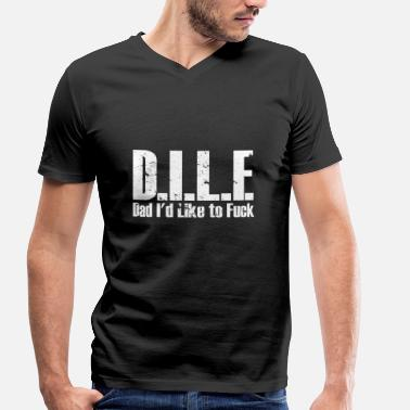 Fuck Dad DILF (Dad I'd like to fuck with) DILF - Men's Organic V-Neck T-Shirt by Stanley & Stella