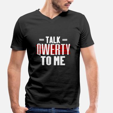 Qwerty QWERTY Talking - Men's Organic V-Neck T-Shirt by Stanley & Stella