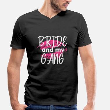 Stag Do Quote Bride and my gang - Bride and my gang - White - Men's Organic V-Neck T-Shirt by Stanley & Stella