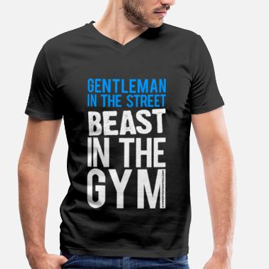 Lady In The Street Freak In The Gym Gentleman in the street beast in the gym | Mens V- - Men's Organic V-Neck T-Shirt by Stanley & Stella