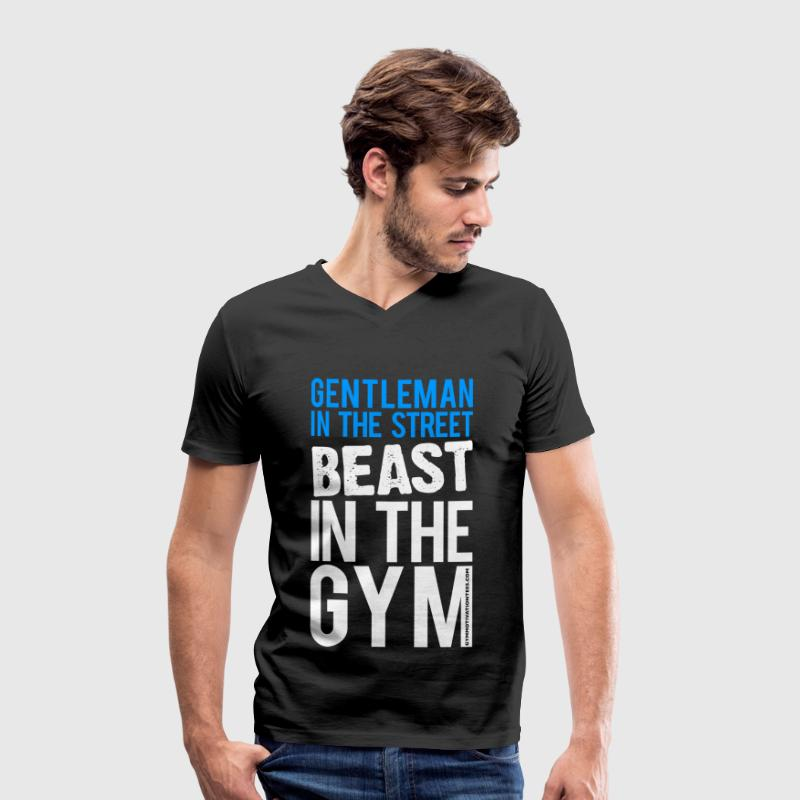 Gentleman in the street beast in the gym | Mens V- - Men's Organic V-Neck T-Shirt by Stanley & Stella