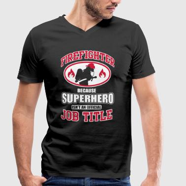 Firefighter. Because superhero isn't a job title - Mannen bio T-shirt met V-hals van Stanley & Stella