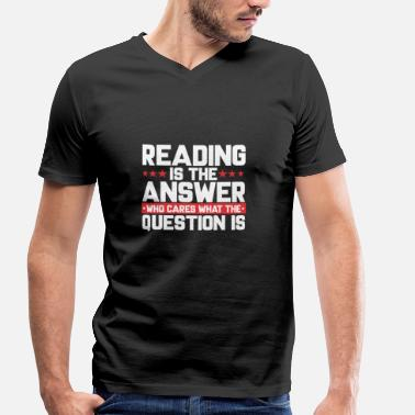 This Reading READ READING BOOKSHOP: READING IS THE ANSWER - Men's Organic V-Neck T-Shirt by Stanley & Stella