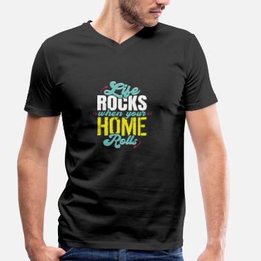 Pilot Truck Driver Life Rocks When Your Home Rolls RV Camper Life Tee - Men's Organic V-Neck T-Shirt by Stanley & Stella