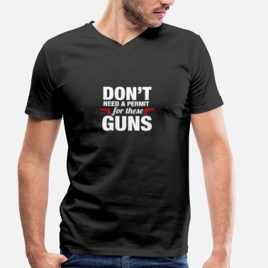 Gun Saying Guns - Men's Organic V-Neck T-Shirt by Stanley & Stella