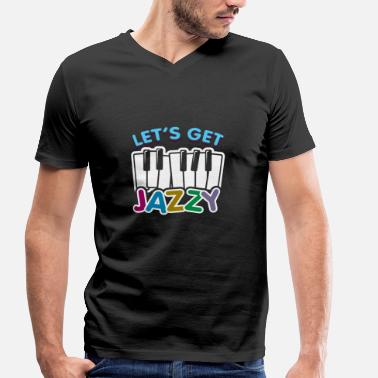 Jazzy Let's get Jazzy children's piano gift saying - Men's Organic V-Neck T-Shirt by Stanley & Stella