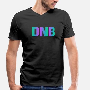 Dnb Drum And Bass Drum and Bass DnB - Men's Organic V-Neck T-Shirt by Stanley & Stella