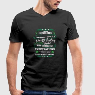 Irishcontest I Am An Irish Girl Leave In A Crazy Fantasy World - Men's Organic V-Neck T-Shirt by Stanley & Stella
