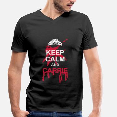 Keep Calm And Carry On Keep calm and Carrie - Camiseta con cuello de pico hombre