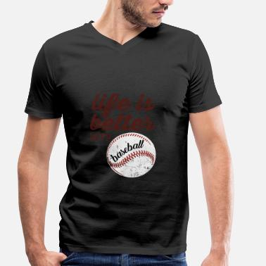 Baseball Sayings Baseball saying baseball baseball player gift - Men's Organic V-Neck T-Shirt by Stanley & Stella