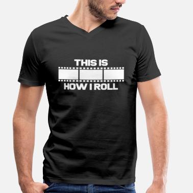 Film Photography That's how I roll | Photographer Negative Film Photography - Men's Organic V-Neck T-Shirt by Stanley & Stella