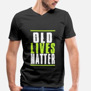 Old Lives Matter Neon Vintage Birthday Gift - Men's Organic V-Neck T-Shirt by Stanley & Stella