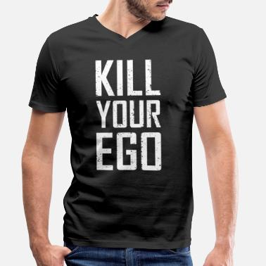 Kill Your Ego Kill Your Ego - Männer Bio T-Shirt mit V-Ausschnitt