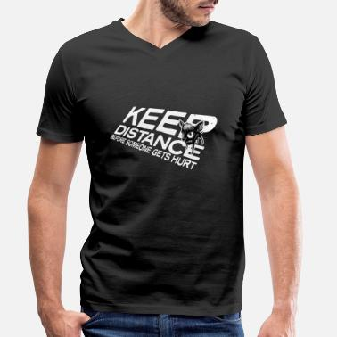 Keep distance before someone gets hurt! - Men's Organic V-Neck T-Shirt