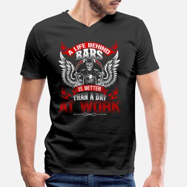 Motocycle A LIFE BEHIND BARS IS BETTER GIFT POISON - Men's Organic V-Neck T-Shirt