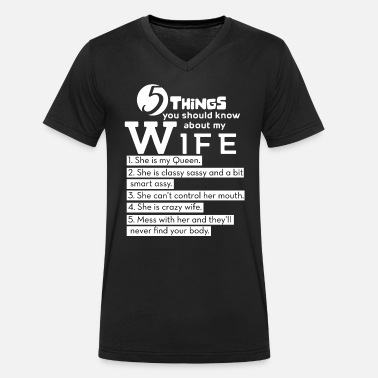 Husband Wife 5 Things You Should Know About My Wife Husband - Men's Organic V-Neck T-Shirt