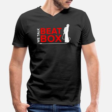 Street Talk We talk beatbox Beatboxing Beatboxer Microphone - Men's Organic V-Neck T-Shirt by Stanley & Stella