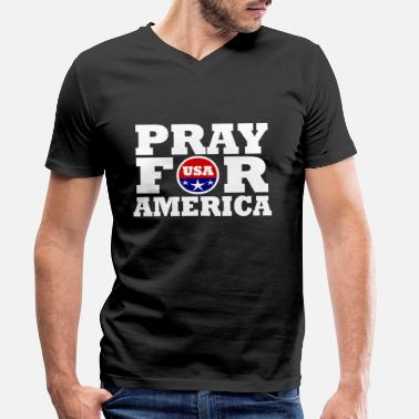 America America / Pray For America - Men's Organic V-Neck T-Shirt