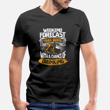 Motorsport Cool Weekend Forecast Trike Riding and Drinking - Men's Organic V-Neck T-Shirt