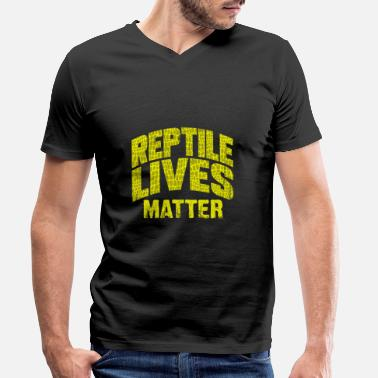 Reptile Lives Matter - Men's Organic V-Neck T-Shirt