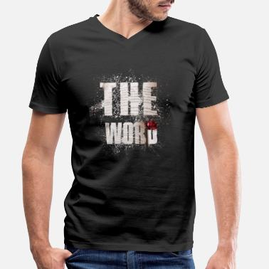 Word The Word The word - Men's Organic V-Neck T-Shirt