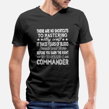 Commander Commander To Be Called A Commander - Men's Organic V-Neck T-Shirt