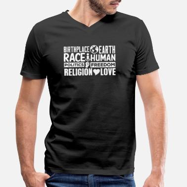 Planet BirthPlace Earth Race Human Politics Freedom Love - Men's Organic V-Neck T-Shirt