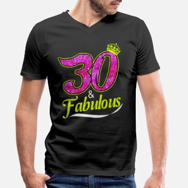 30th Fabulous 30th birthday - Men's Organic V-Neck T-Shirt