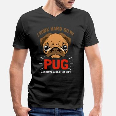 Pug Life Pug dog life pugs puppy miss gift - Men's Organic V-Neck T-Shirt