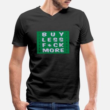 Konsument buy less fuck more 2 - T-shirt med V-ringning herr