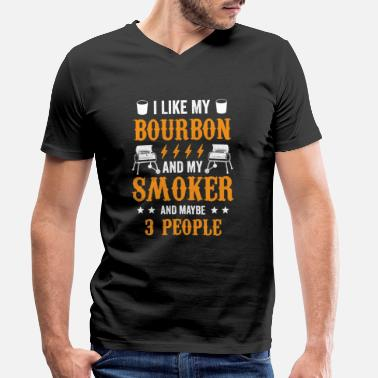 Sausage 20200715 I Like Bourbon My Smoker And Maybe 3 - Men's Organic V-Neck T-Shirt