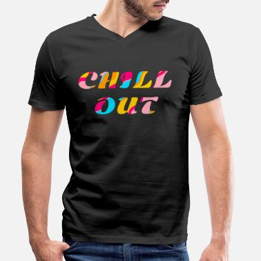 Chill Out Chill out - Miesten v-aukkoinen t-paita