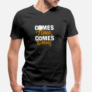 Come Comes Time Comes Wheel - Men's Organic V-Neck T-Shirt