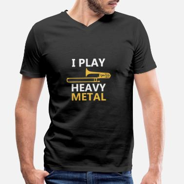 Trombone Ik speel Heavy Metal T-shirt, Trombone Player - Mannen V-hals bio T-shirt