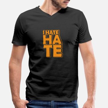 I Hate I HATE HATE - Men's Organic V-Neck T-Shirt