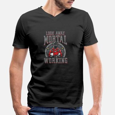 Oxyacetylene Welding Look away mortal i work | Welder - Men's Organic V-Neck T-Shirt