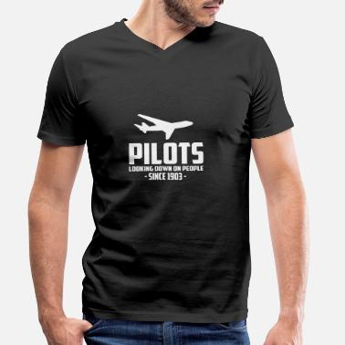Pilot pilots looking down on people quote - Men's Organic V-Neck T-Shirt