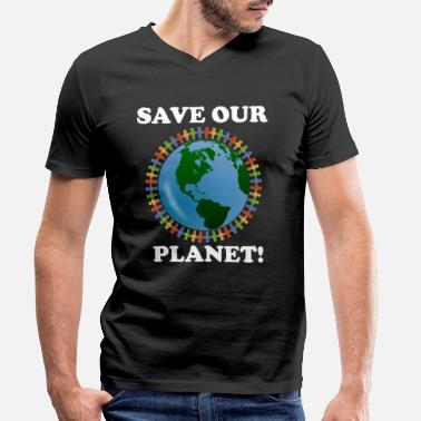 Planet Save our planet - Men's Organic V-Neck T-Shirt