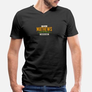 Super It's A Mathews Thing Last Name Surname Pride - Men's Organic V-Neck T-Shirt