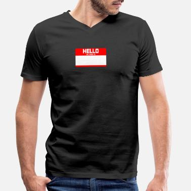 My Name Is Awesome HELLO MY NAME IS ... - Men's Organic V-Neck T-Shirt