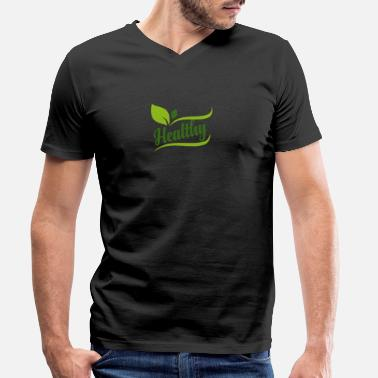 Healthy Healthy - Healthy - Men's Organic V-Neck T-Shirt
