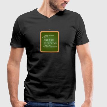 Mathematics / Physics / Nerd: What Part Of This Form - Men's Organic V-Neck T-Shirt by Stanley & Stella