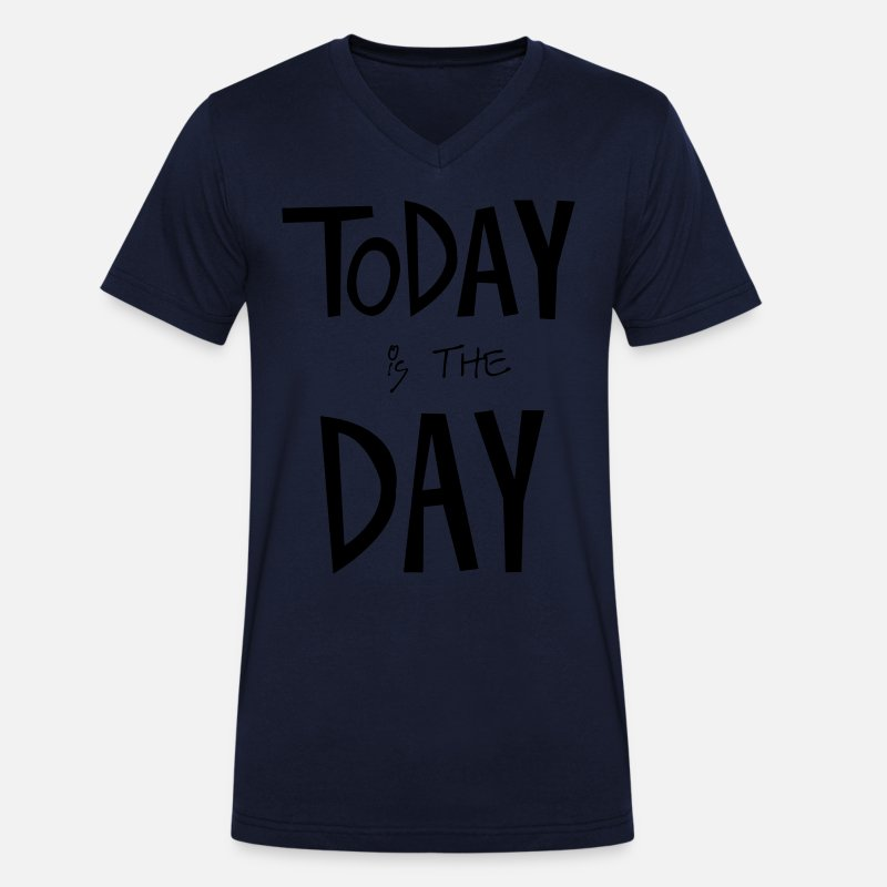 S'aimer T-shirts - TODAY is the DAY - T-shirt bio col V Homme bleu marine