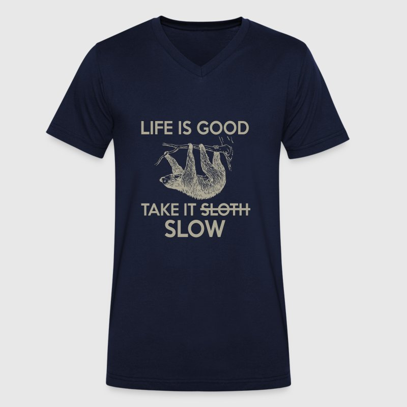 Life is good take it slow - loving sloth - Men's Organic V-Neck T-Shirt by Stanley & Stella