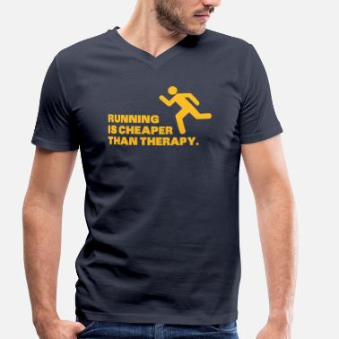 Running Running Is Cheaper Than Therapy - Men's Organic V-Neck T-Shirt by Stanley & Stella